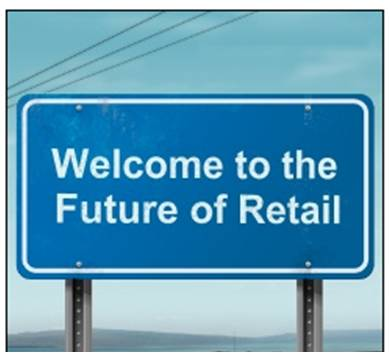 Welcome to the Future of Retail